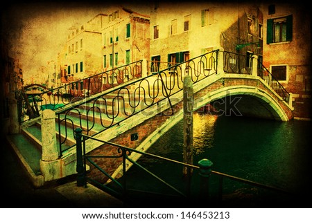 vintage style picture of bridge over a canal in Venice, Italy
