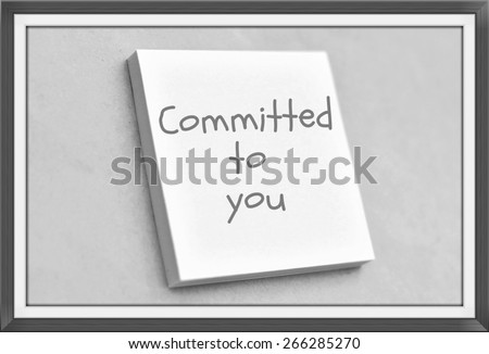 Vintage style text committed to you on the short note texture background - stock photo