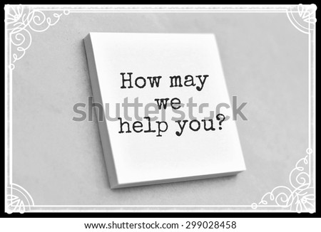 Vintage style text how may we help you on the short note texture background - stock photo
