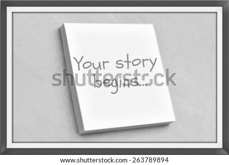 Vintage style text your story begins on the short note texture background - stock photo