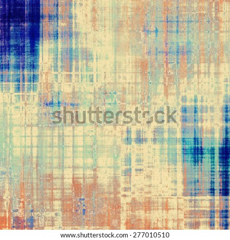 Vintage texture. With different color patterns: yellow (beige); brown; blue; cyan - stock photo