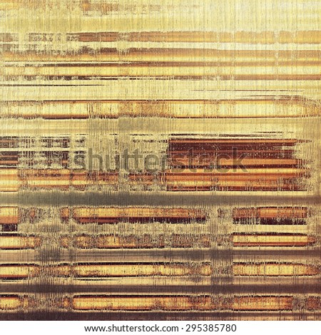 Vintage texture with space for text or image, grunge background. With different color patterns: yellow (beige); brown; gray - stock photo