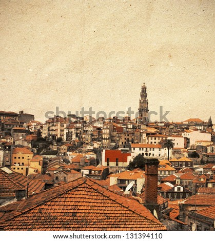 Vintage, textured panoramic view of Porto (Oporto) city, Portugal
