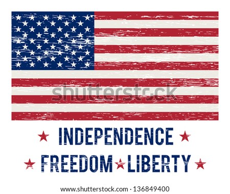 """Vintage USA flag with the inscription """"Independence Freedom Liberty"""" and scratches. Raster version. - stock photo"""
