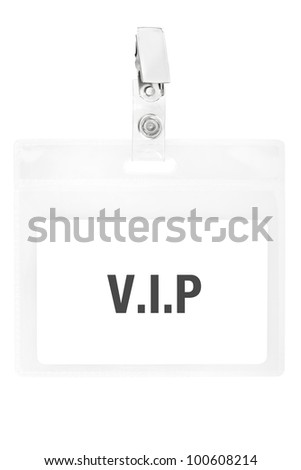 Vip badge or ID pass isolated on white background, clipping path included - stock photo