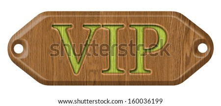VIP,wooden label, isolated on the white background