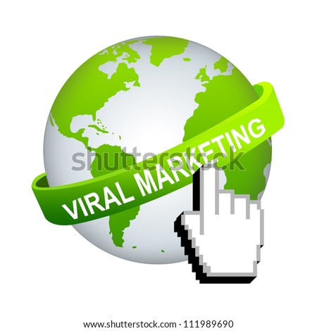 Viral Marketing Concept, Green Viral Marketing Band Around The World With Hand Cursor Isolated on White Background