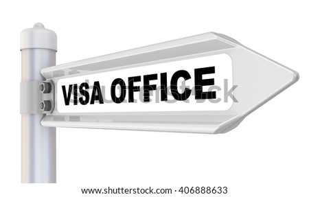 "VISA OFFICE. Road sign. Road sign with inscription ""VISA OFFICE"". Isolated. 3D Illustration"