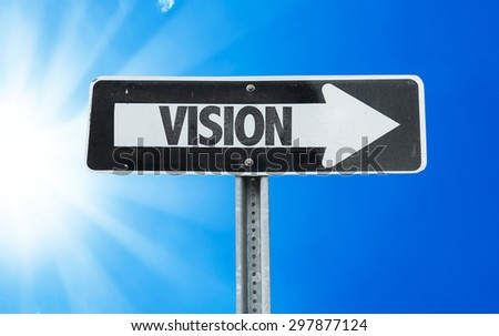 Vision direction sign with a beautiful day - stock photo