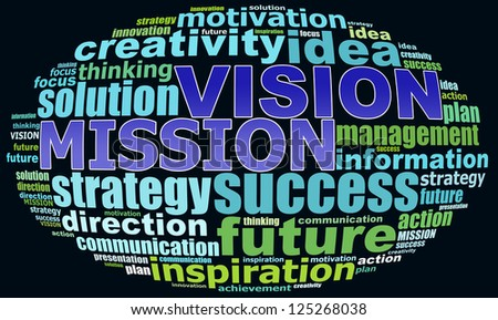 VISION MISSION info text graphics and arrangement concept (word clouds) on black background - stock photo