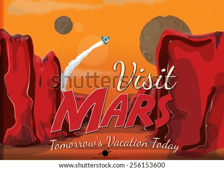 Visit Mars, a cartoon illustration advertising a Martian space trip - stock photo