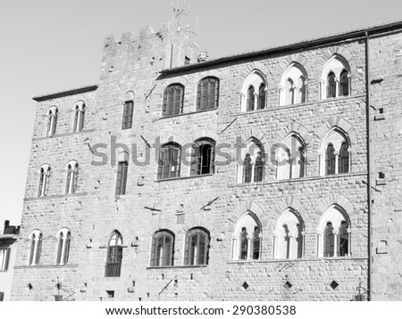 Volterra, Italian medieval town - view of the city centre in black and white - stock photo