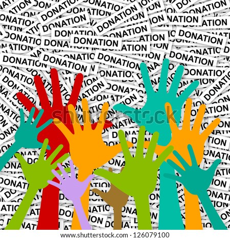 Volunteer and Voting Concept Present With Colorful Raised Hands in Donation Label Background - stock photo