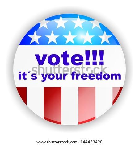 vote badge, vote, it´s your freedom - stock photo