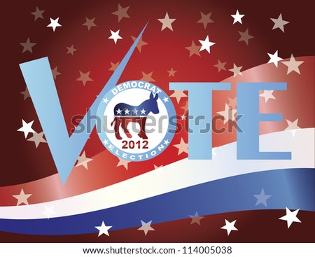 Vote Check Mark Text 2012 Democrat with US Flag Background Raster Vector Illustration