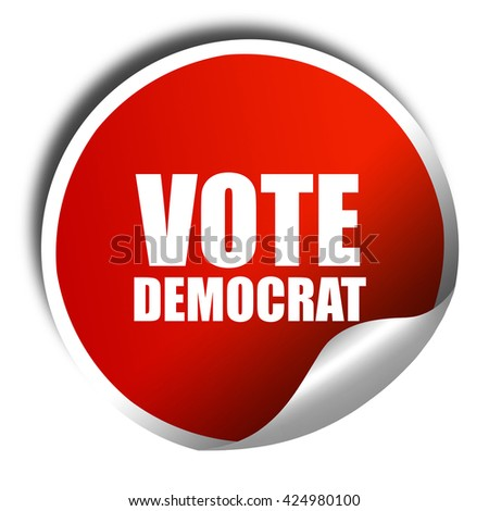 vote democrat, 3D rendering, red sticker with white text - stock photo