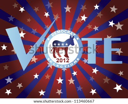 Vote Democrat 2012 Red White and Blue Stars Stripes Sun Rays Banner Raster Vector Illustration