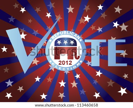 Vote Republican 2012 Red White and Blue Stars Stripes Sun Rays Banner Raster Vector Illustration - stock photo
