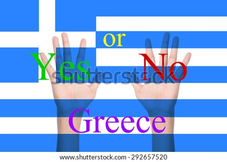Voting concept - Hand up with national flag on background - Greece The referendum - stock photo