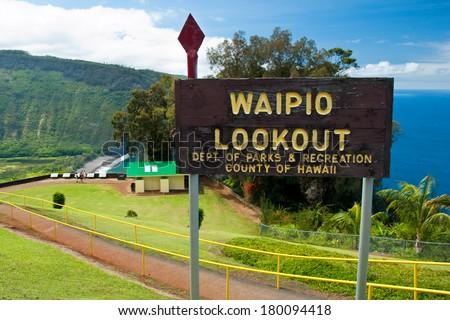 Waipio valley lookout sign on Hawaii Big Island - stock photo