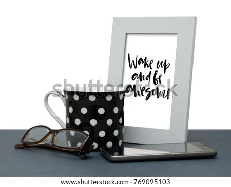 Wake Be Awesome Handwritten Inscription Frame Stock Photo (Edit Now ...