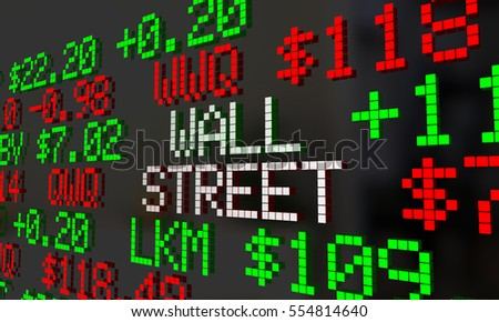 Wall Street Stock Market Ticker Exchange Words 3d Illustration