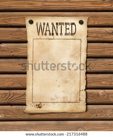 Wanted blank paper sheet. Wild west poster. - stock photo