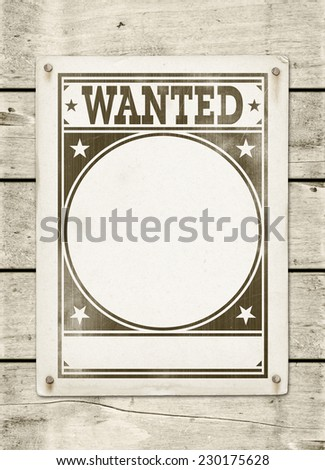 Wanted poster on a white wood board panel - stock photo