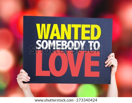 Wanted Somebody to Love card with bokeh background - stock photo