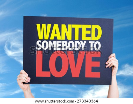 Wanted Somebody to Love card with sky background - stock photo