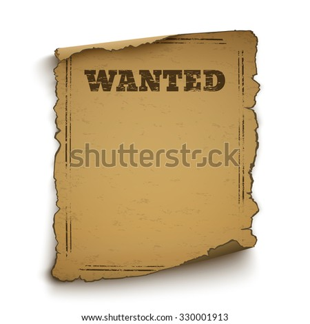 Wanted, wild west, grunge, old poster isolated on white background.