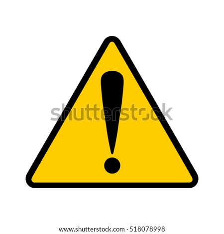 Warning sign; Caution symbol; Exclamation mark
