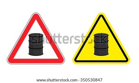 Warning sign of attention barrel of oil. Yellow danger radioactive wastes. Silhouette metallic barrels on red triangle. Set  Road signs.