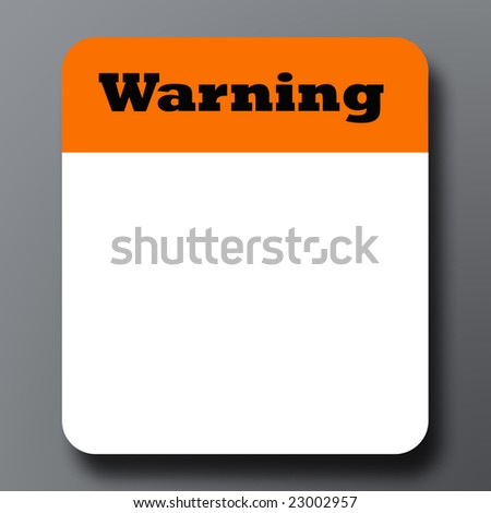 Warning sign on gray background