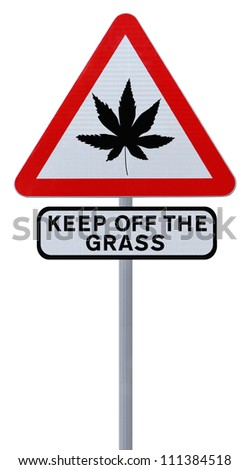 Warning sign on the use of marijuana (isolated on white)