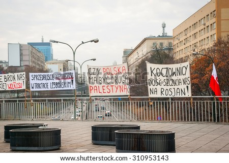 WARSAW, POLAND - NOVEMBER 11: Protests and posters against politics during Polish Independence day in Warsaw in November 11, 2014