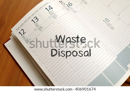 Waste disposal text concept write on notebook - stock photo