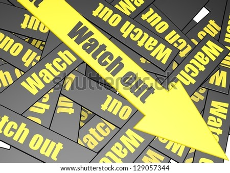 Watch out banner - stock photo