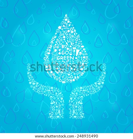 Water Drop in Hands. Go Green Eco Card. Ecology Concept  Illustration. - stock photo
