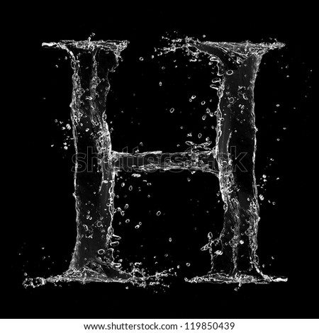Water Splashes Letter H Isolated On Black Background