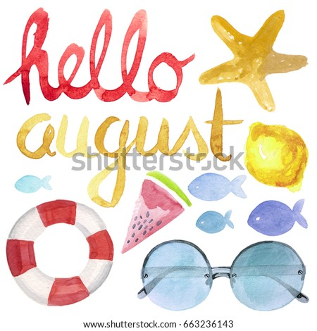 Watercolor Illustrated Hello August Lettering With Summer Symbols Like  Lemon, Watermelon, Sunglasses, Fish