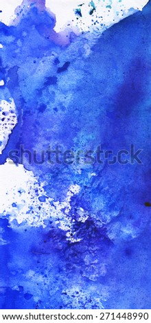 Watercolor texture, hand drawn background. Splashes of blue paint. Sea, ocean, wave.   - stock photo