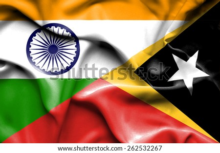 Waving flag of East Timor and India