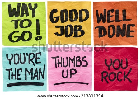 way to go, good job, well done, you're the man, thumbs up, you rock - a set of isolated sticky notes with positive affirmation words - stock photo