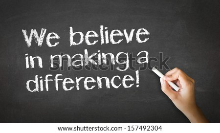 We believe in making a difference Chalk Illustrati