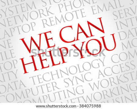 We can help you word cloud concept - stock photo