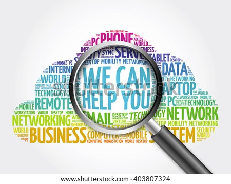 We can help you word cloud with magnifying glass, business concept - stock photo
