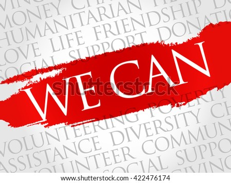 We Can word cloud collage, concept background - stock photo