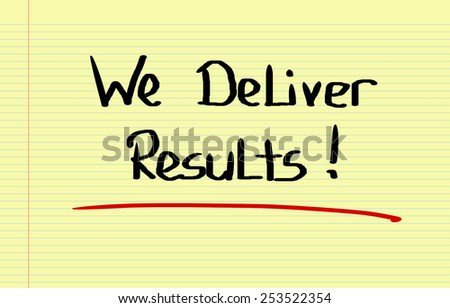 We Deliver Results Concept - stock photo