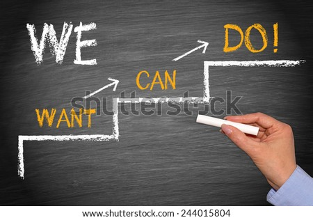 We do it - Motivation and Teamwork Concept - stock photo